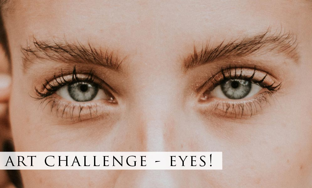 Weekend Art Challenge – Eyes!