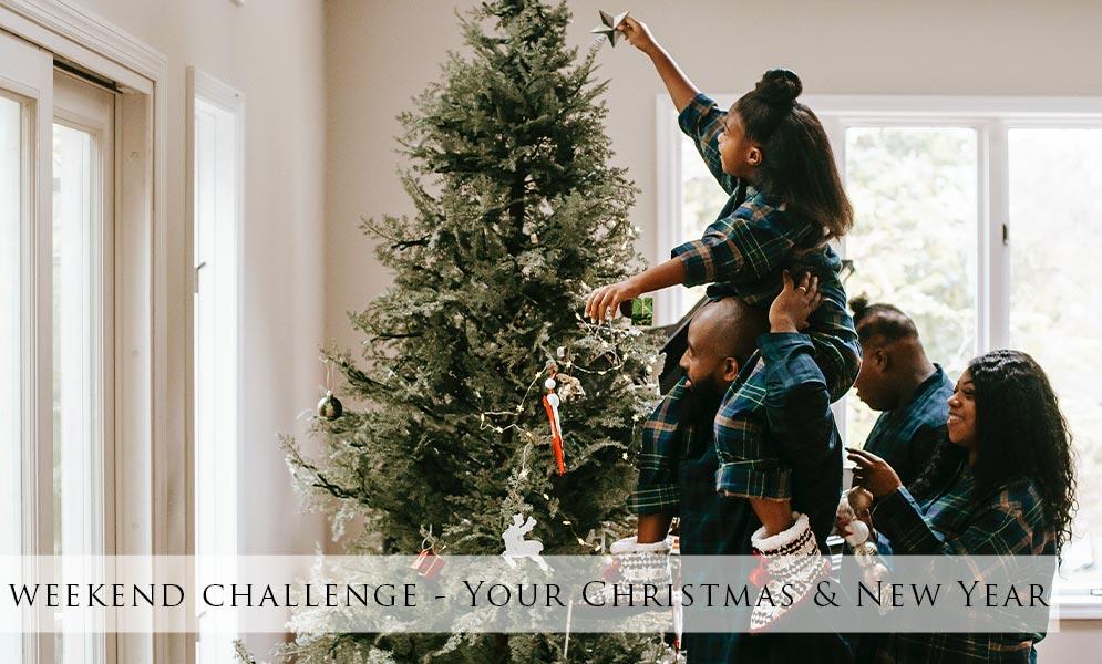 Weekend Art Challenge – Your Christmas & New Year