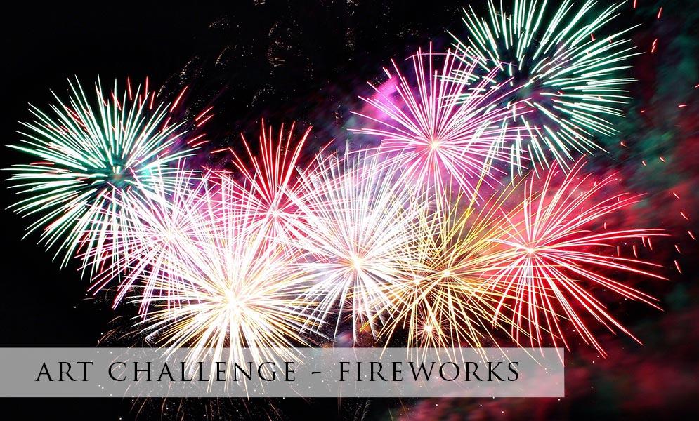 Weekend Art Challenge – Fireworks