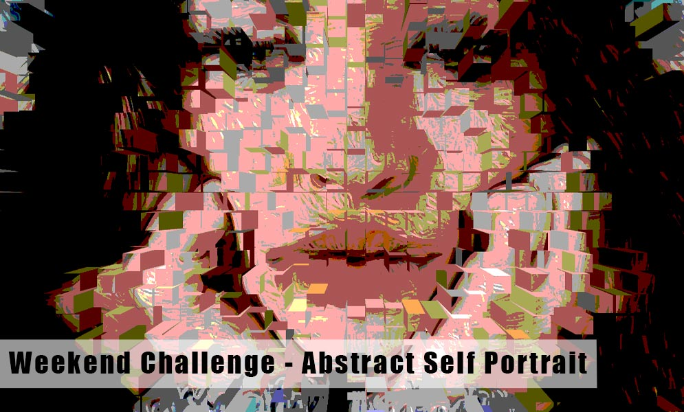 Weekend Challenge – Abstract Self Portrait