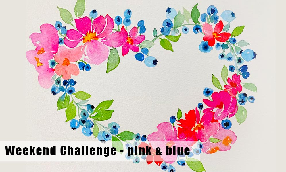 Weekend Challenge – Blue & Pink