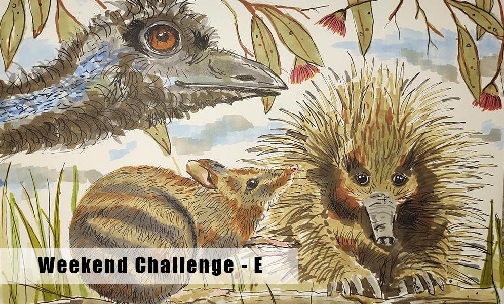 Weekend Art Challenge – E