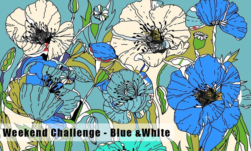 Weekend Art Challenge – Blue & White