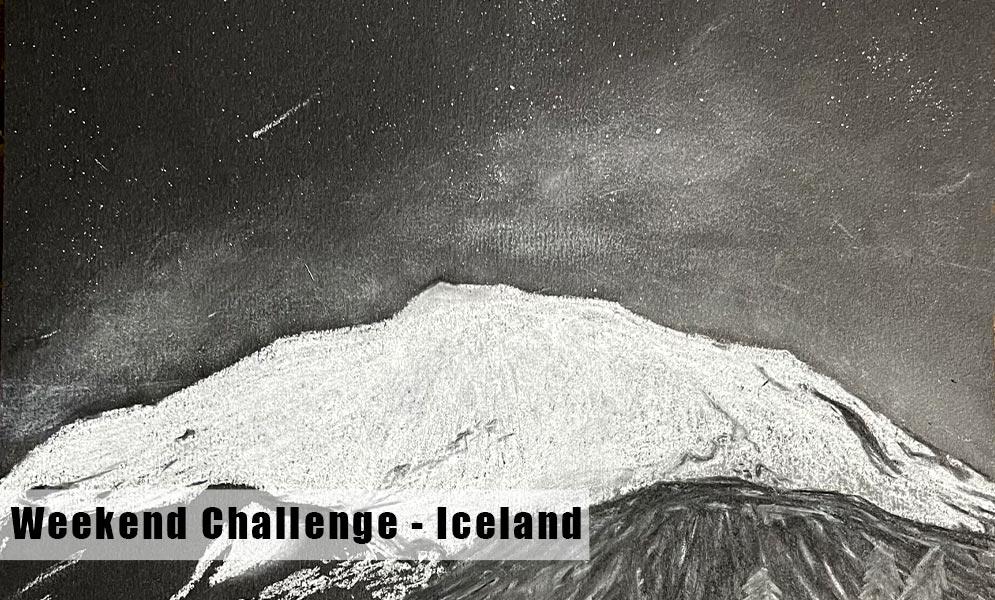 Weekend Art Challenge – Iceland!